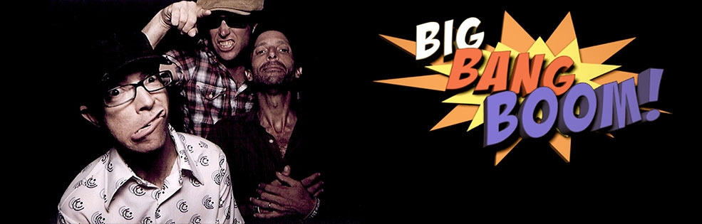 Image of BIG BANG BOOM