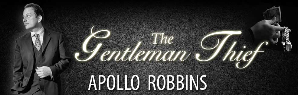Apollo Robbins Apollo Robbins The Gentleman